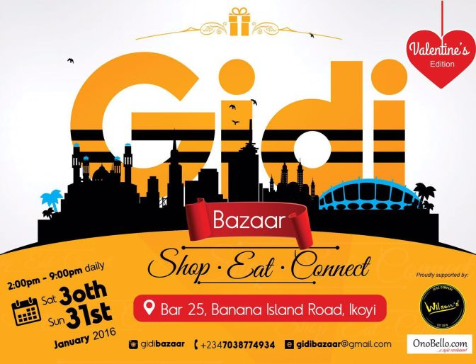 Weekend Events: Gidi Bazaar Is Back For The Second Time!